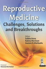Reproductive Medicine: Challenges, Solutions & Breakthroughs